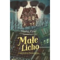 Kisiel Marta Małe Licho i tajemnica Niebożątka