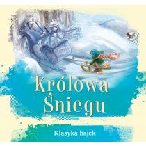 Praca zbiorowa Królowa Śniegu. Klasyka bajek