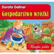 Gellner Dorota Gospodarstwo wróżki. Klasyka polska