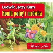 Kern Jerzy Ludwik Konik polny i mrówka.Klasyka polska