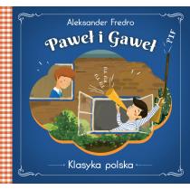 Fredro Aleksander Paweł i Gaweł . Klasyka polska