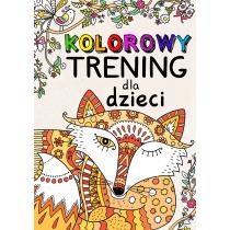 Praca zbiorowa Kolorowy trening dla dzieci