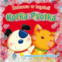 Kozłowska Urszula Kotka Psotka. Zabawa w kąpieli