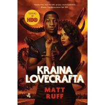 Matt Ruff Kraina Lovecrafta