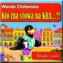 Chotomska Wanda Kto zna słowa na kra