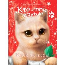 Stelmaszyk Agnieszka Kto mnie przytuli? Kotek na medal