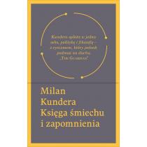 Kundera Milan Księga śmiechu i zapomnienia