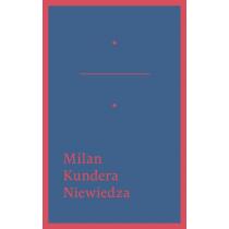 Kundera Milan Niewiedza