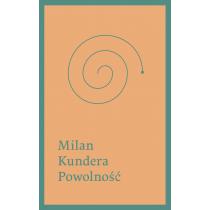 Kundera Milan Powolność