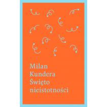 Kundera Milan Święto nieistotności
