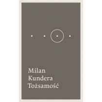 Kundera Milan Tożsamość