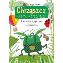 Krzysztof Kiełbasiński Łamańce językowe. Chrząszcz brzmi w trzcinie