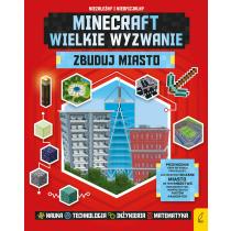 Praca zbiorowa Minecraft. Wielkie wyzwanie. Zbuduj miasto