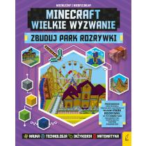 Anne Rooney Minecraft. Zbuduj park rozrywki