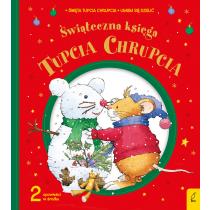 Tupcio Chhrupcio. Świąteczna księga