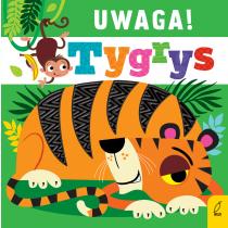 Praca zbiorowa Uwaga, tygrys!