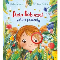 Catherine Jacob Ania Robaczek ratuje pszczoły