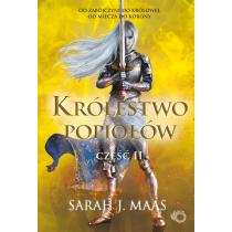 Sarah J. Maas Szklany tron. Królestwo popiołów. Część 2. Tom 6