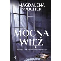Magdalena Majcher Mocna więź. Z autografem