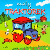 Praca zbiorowa Mały traktorek. Mini zwierzątka