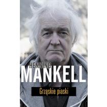 Mankell Henning Grząskie piaski