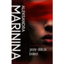 Marinina Aleksandra Jasne oblicze śmierci
