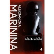 Marinina Aleksandra Kolacja z zabójcą