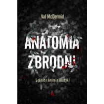 McDermid Val Anatomia zbrodni. Sekrety kryminalistyki