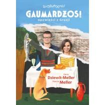 Dziewit-Meller Anna Meller Marcin Gaumardżos. Opowieści z Gruzji. Z autografem