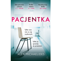 Alex Michaelides Pacjentka. Z autografem