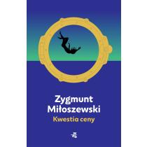 Zygmunt Miłoszewski Kwestia ceny