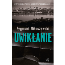 Miłoszewski Zygmunt Uwikłanie. Pocket