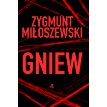 Gniew. Tom 3