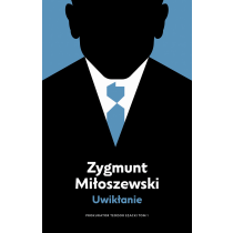 Zygmunt Miłoszewski Uwikłanie. Tom 1