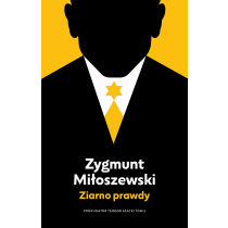 Zygmunt Miłoszewski Ziarno prawdy. Tom 2