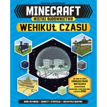 Praca zbiorowa Minecraft. Mistrz budownictwa. Wehikuł czasu