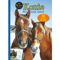 Praca zbiorowa Konie. Moja księga zabaw