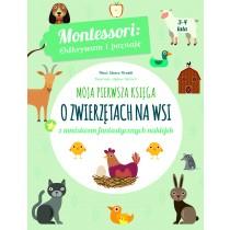 Piroddi Chiara Montessori. Moja pierwsza księga o zwierzętach na wsi