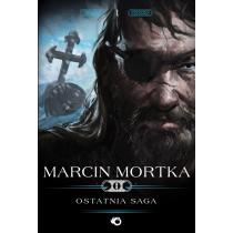 Mortka Marcin Ostatnia saga