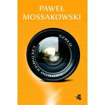 Paweł Mossakowski Szkło. Człowiek honoru