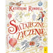 Katherine Rundell Świąteczne życzenie