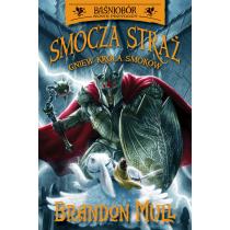 Brandon Mull Smocza straż. Gniew Króla Smoków. Tom 2