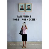 Daniel Tudor James Pearson Tajemnice Korei Północnej