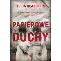 Julia Heaberlin Papierowe duchy