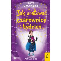 Kaye Umansky Jak uratować czarownicę w tydzień. Tom 2