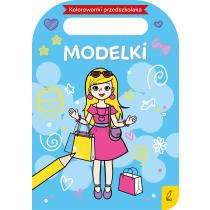 Praca zbiorowa Kolorowanki przedszkolaka. Modelki