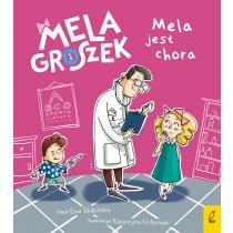 Ewa Skibińska Mela i Groszek. Mela jest chora