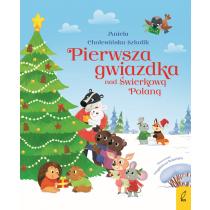 Aniela Cholewińska-Szkolik Pierwsza gwiazdka nad Świerkową Polaną