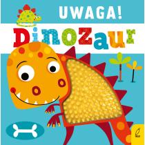 Praca zbiorowa Uwaga, dinozaur!