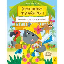 Marcin Mortka Biuro podróży nosorożki Papti. Przygody w dżungli Łubu–dubu